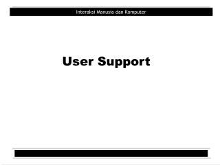 User Support