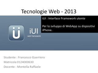 Tecnologie Web - 2013