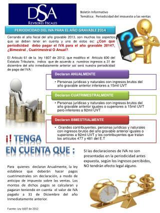 Boletín Informativo    Temática:  Periodicidad del impuesto a las ventas