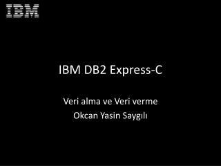 IBM DB2 Express-C