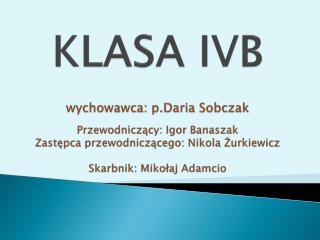 Mikołaj  Adamcio 4,91 Igor Banaszak  5,36 Patrycja Gromada 5,09 Hubert Michalak 4,81