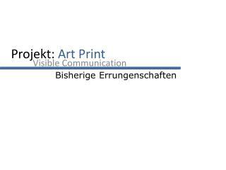 Projekt:  Art Print