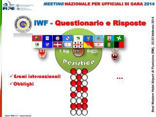 IWF -  Questionario e Risposte