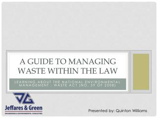A Guide to  Managing Waste Within  the Law