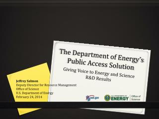 The Department of Energy�s Public Access Solution