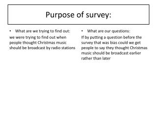 Purpose of survey: