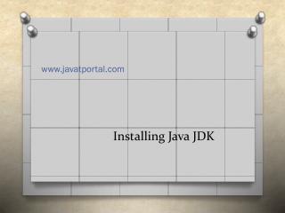 Installing  Java  JDK