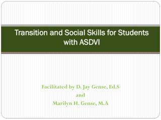 Transition  and Social  Skills for  Students with ASDVI