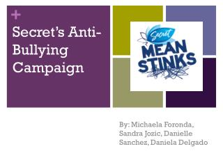 Secret's Anti-Bullying Campaign