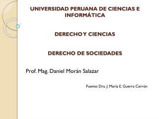 UNIVERSIDAD PERUANA DE CIENCIAS E INFORMÁTICA DERECHO Y CIENCIAS  DERECHO DE SOCIEDADES
