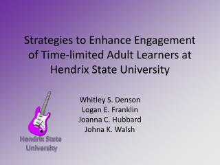 Strategies to Enhance Engagement of Time-limited Adult Learners at Hendrix State University