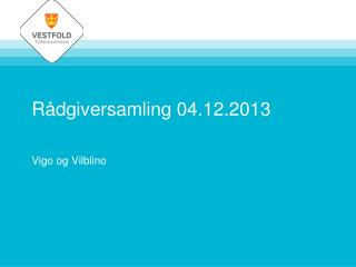 Rådgiversamling 04.12.2013