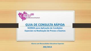 Alunos  com Necessidades Educativas Especiais  JNE/2014