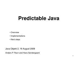 Predictable Java