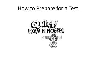 How to Prepare for a Test.