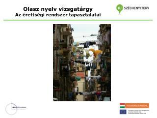 Olasz nyelv vizsgatárgy  Az érettségi rendszer tapasztalatai