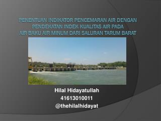 Hilal Hidayatullah 41613010011  @ thehilalhidayat