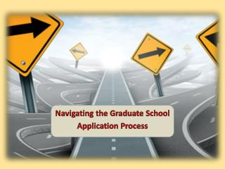 Navigating the Graduate School Application Process