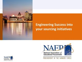 Engineering Success into your sourcing initiatives