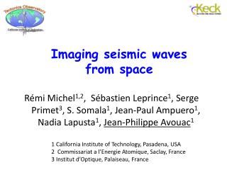Imaging  seismic waves  from space