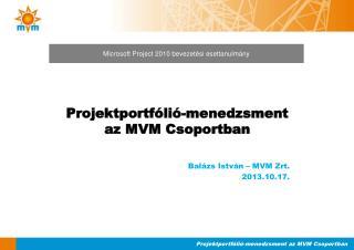 Microsoft Project 2010 bevezetési esettanulmány