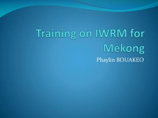 Training on IWRM for Mekong