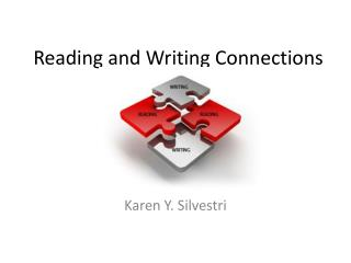 Reading and Writing Connections
