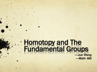 H omotopy  and The Fundamental Groups