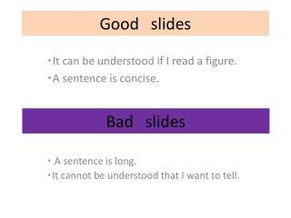 Good slides