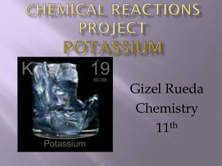 Chemical reactions project potassium