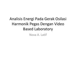 Analisis Energi Pada Gerak Osilasi Harmonik Pegas Dengan  Video Based Laboratory