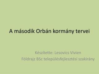 A második Orbán kormány tervei