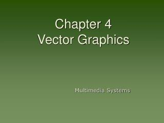Chapter 4  Vector Graphics