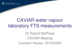 CAVIAR water vapour laboratory FTS measurements