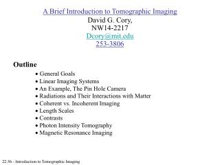 22.56 - Introduction to Tomographic Imaging