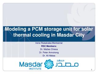 Modeling a PCM storage unit for solar  thermal cooling in Masdar City
