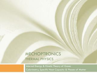 Mechoptronics THERMAL PHYSICS