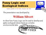 Fuzzy Logic and Ecological Indices