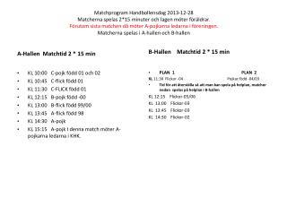 A-Hallen  Matchtid 2 * 15 min