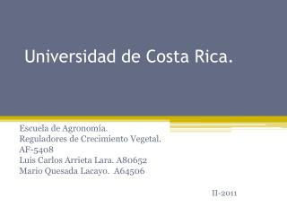 Universidad de Costa Rica.