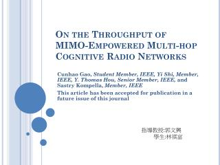 On the Throughput of  MIMO-Empowered Multi-hop  Cognitive Radio Networks