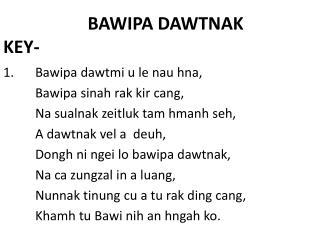 BAWIPA DAWTNAK KEY-
