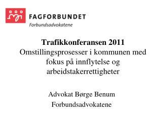 Advokat Børge Benum Forbundsadvokatene