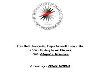 Fakulteti Ekonomik  /  Departamenti Ekonomiks Lënda  : E  drejta në Biznes