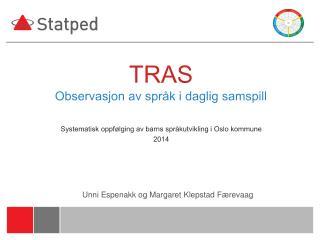 TRAS O bservasjon av språk i daglig samspill