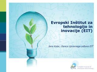 Evropski Inštitut za tehnologijo in inovacije  (EIT)