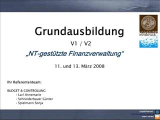 Ihr Referententeam:  BUDGET  CONTROLLING  Larl Annemarie  Schneiderbauer G nter  Spielmann Sonja
