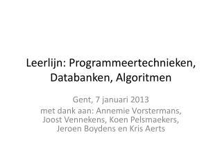 Leerlijn: Programmeertechnieken, Databanken, Algoritmen