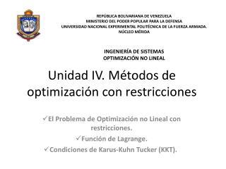 Unidad IV. Métodos de optimización con restricciones