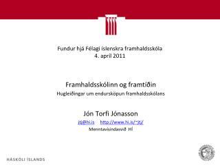 Fundur hjá Félagi íslenskra framhaldsskóla 4. apríl 2011